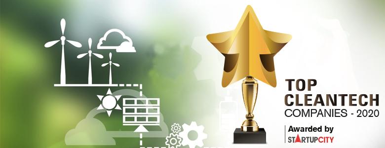 Top 10 CleanTech Companies - 2020