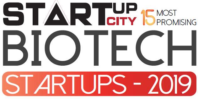 Top 15 BioTech Startups - 2019