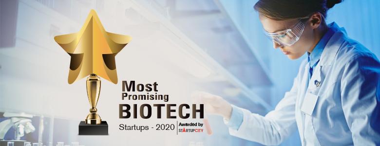 Top 10 BioTech Startups - 2020