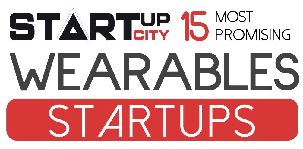 Top 15 Wearable Technology Startups - 2019