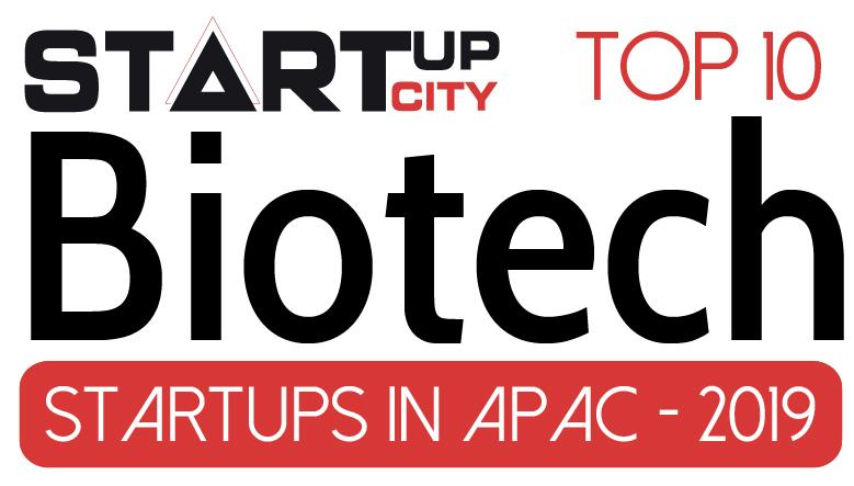 Top 10 Biotech Startups in APAC - 2019